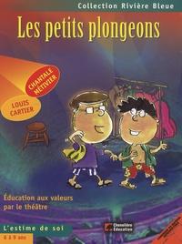 Chantale Métivier - Les petits plongeons - L'estime de soi.