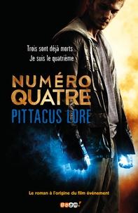 Pittacus Lore - Numéro quatre.