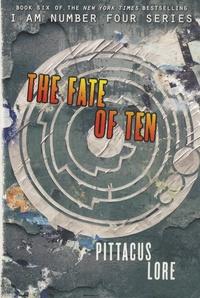 The Lorien Legacies - Book 6, The Fate Of Ten.pdf