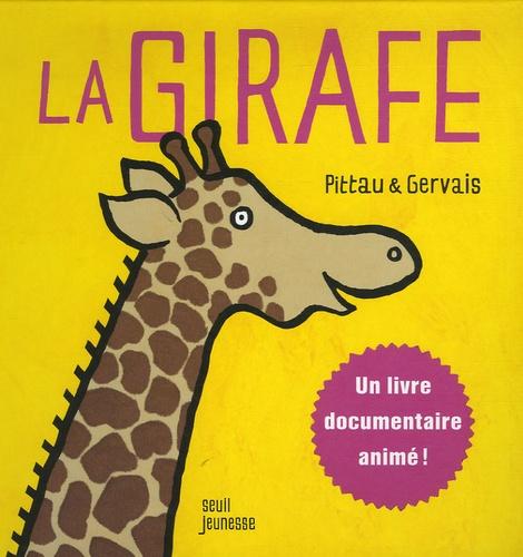 Pittau et  Gervais - La girafe.