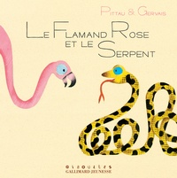 Pittau - Le flamant rose et le serpent.