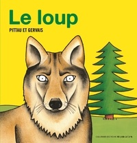 Pittau et  Gervais - Le loup.