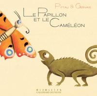 Pittau et  Gervais - Le papillon et le caméléon.