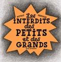 Pittau et  Gervais - Les interdits des petits et des grands.
