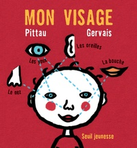 Pittau et  Gervais - Mon visage.