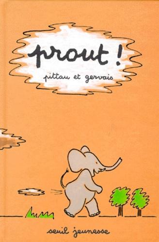 Pittau et  Gervais - Prout !.