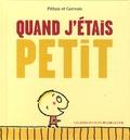 Pittau et  Gervais - Quand j'étais petit.