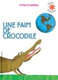 Pittau et  Gervais - Une faim de crocodile.