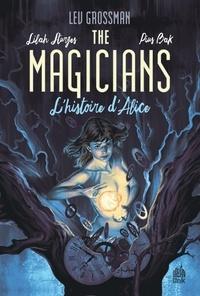 Pius Bak et Lilah Sturges - The Magicians - L'histoire d'Alice.
