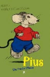 Pius - Die freche Maus.