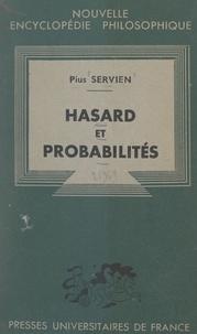 Pius Servien et Emile Bréhier - Hasard et probabilités.