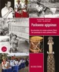 Pival et Berchel Labonté - Parikwene agigniman - Une présentation de la musique parikwene (Palikur), édition bilingue français-portugais. 1 CD audio