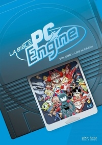 Pix'N Love Editions - La bible PC Engine - Volume 1, Les HuCards.