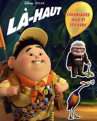 Pixar - Là-haut - Coloriages, jeux et stickers.