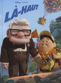 Pixar - Là-haut - L'album du film et un livret de coloriage.