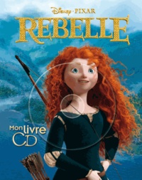 Pixar - Rebelle.
