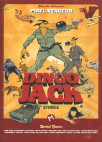 Pixel Vengeur - Dingo Jack Stories.