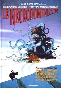 Pixel Vengeur - Le Nécrodominicon.
