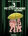 Pixel Vengeur et  Mo-Cdm - Les 3 petits cochons reloaded.