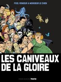 Pixel Vengeur et  Monsieur le chien - Les caniveaux de la gloire.