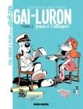 Pixel Vengeur et  James Felder - Les nouvelles aventures de Gai-Luron - Tome 2.