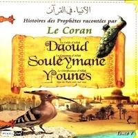 Pixelgraf - Histoires des Prophètes racontées par le Coran - Tome 7, Daoud, Souleyman, Younes.
