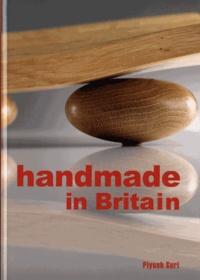 Piyush Suri - Handmade in Britain - appreciating contemporary artisans.