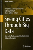 Piyushimita Vonu Thakuriah et Nebiyou Tilahun - Seeing Cities Through Big Data - Research, Methods and Applications in Urban Informatics.