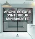 Place des Victoires - Architecture d'intérieur minimaliste.
