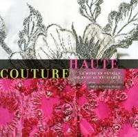 Accentsonline.fr Haute couture - La mode en détails, du XVIIe au XXe siècle Image