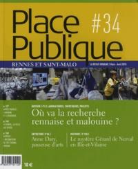 Xavier Debontride - Place Publique Rennes et Saint-Malo N° 34, Mars-avril 20 : Où va la recherche rennaise et malouine ?.