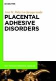 Placental Adhesive Disorders.
