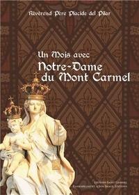 Placide Del Pilar - Un mois avec Notre-Dame du Mont Carmel - Parfums du Carmel.