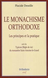 Le monachisme orthodoxe - Les principes et la pratique, suivi de Typicon (Règle de vie) du monastère Saint-Antoine-le-Grand.pdf