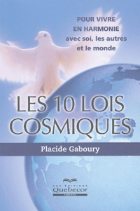 Placide Gaboury - Les 10 lois cosmiques.