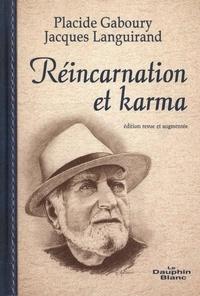 Placide Gaboury et  Jacques Languirand - Réincarnation et karma N.E..