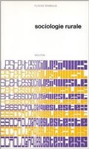 Placide Rambaud - Sociologie rurale - Recueil de textes.