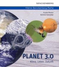 Planet 3.0 - Klima. Leben. Zukunft.