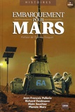 Planète Mars - Embarquement pour Mars - 25 défis à relever.