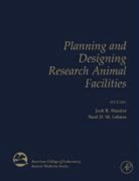 Planning and Designing Research Animal Facilities.