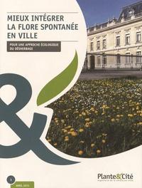 Plante & Cité - Mieux intégrer la flore spontanée en ville.