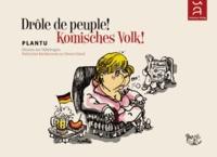 Plantu - Drôle de peuple ! - Dessins sur l'Allemagne.