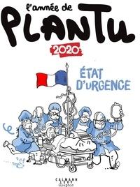 Plantu - L'année de Plantu 2020 - État d'urgence.