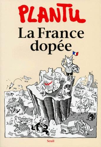 Plantu - La France dopée.