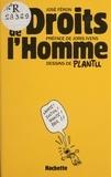 Plantu et J Feron - Les Droits de l'homme.