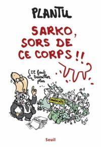 Openwetlab.it Sarko, sors de ce corps!! Image