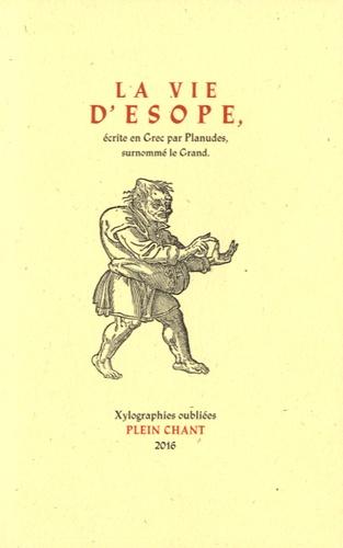 Planudes - La vie d'Esope.
