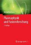 Plasmaphysik und Fusionsforschung.