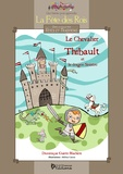 Dominique Guérin-Blachère - Le chevalier Thibault et le dragon Sinistro - Dossier pédagogique (livre + coloriages + exercices).