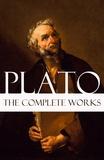 Plato Plato et Benjamin Jowlett - The Complete Works of Plato.